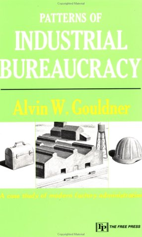 Patterns of Industrial Bureaucracy   1964 9780029127407 Front Cover