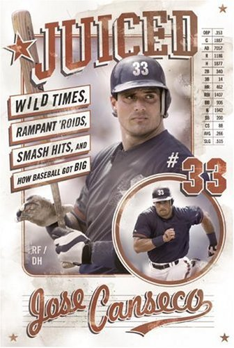 Juiced Wild Times, Rampant 'Roids, Smash Hits, and How Baseball Got Big  2005 9780060746407 Front Cover