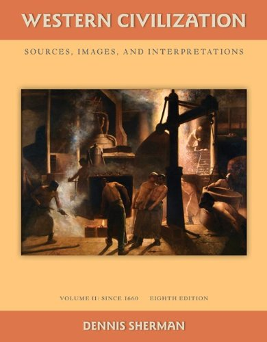Western Civilization Sources, Images, and Interpretations since 1660 8th 2011 edition cover