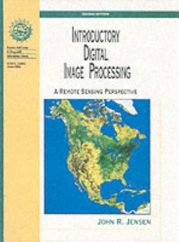 Introductory Digital Image Processing A Remote Sensing Perspective 2nd 1996 9780132058407 Front Cover
