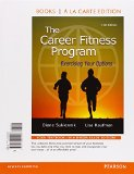 The Career Fitness Program: Exercising Your Options, Books a La Carte Edition  2015 edition cover