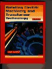 Rotating Electric Machinery and Transformer Technology  4th 1997 9780134096407 Front Cover