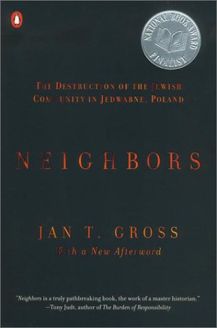 Neighbors The Destruction of the Jewish Community in Jedwabne, Poland  2002 edition cover