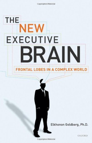 New Executive Brain Frontal Lobes in a Complex World  2009 (Revised) edition cover