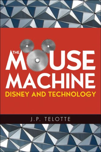 Mouse Machine Disney and Technology  2008 edition cover