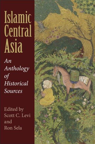 Islamic Central Asia An Anthology of Historical Sources  2009 edition cover