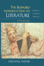 Bedford Introduction to Literature : Reading, Thinking and Writing 5th 1999 edition cover