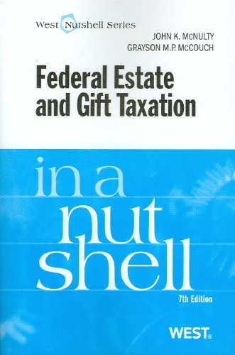 Federal Estate and Gift Taxation in a Nutshell  7th 2011 (Revised) edition cover