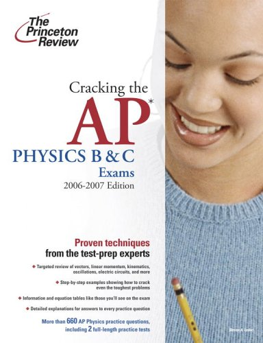 Cracking the AP Physics B and C Exams 2006-2007  N/A edition cover