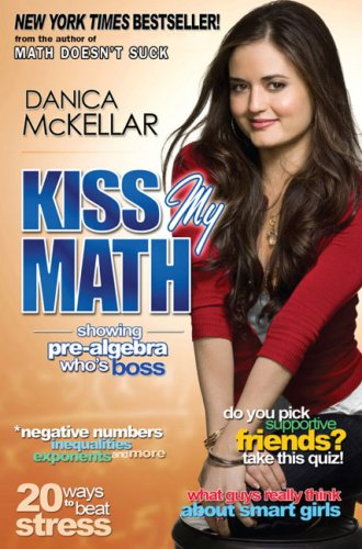 Kiss My Math Showing Pre-Algebra Who's Boss N/A edition cover