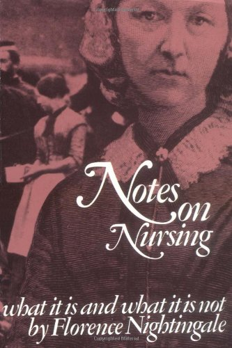 Notes on Nursing What It Is, and What It Is Not N/A edition cover