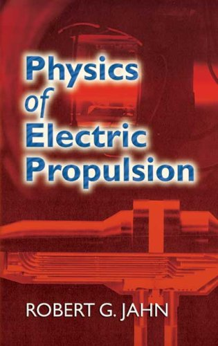 Physics of Electric Propulsion  N/A edition cover