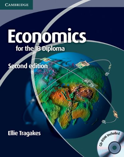 Economics for the IB Diploma  2nd 2011 (Revised) 9780521186407 Front Cover