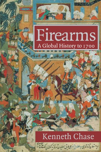 Firearms A Global History To 1700  2008 edition cover