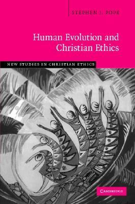 Human Evolution and Christian Ethics   2007 9780521863407 Front Cover