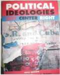 Political Ideologies : Left, Center, Right 4th 2000 9780536614407 Front Cover