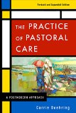 Practice of Pastoral Care, Revised and Expanded Edition A Postmodern Approach  2015 (Revised) 9780664238407 Front Cover