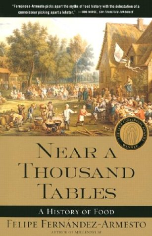 Near a Thousand Tables A History of Food  2002 edition cover