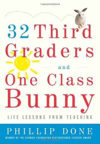 32 Third Graders and One Class Bunny Life Lessons from Teaching N/A edition cover