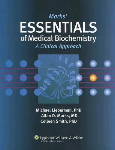 Marks' Essentials of Medical Biochemistry A Clinical Approach 2nd 2007 (Revised) edition cover