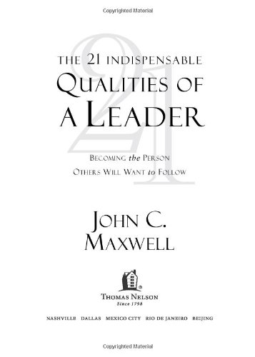 21 Indispensable Qualities of a Leader Becoming the Person Others Will Want to Follow  1999 edition cover