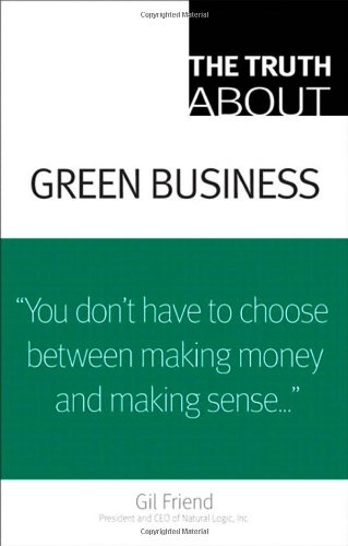 Turth about Green Business   2009 edition cover