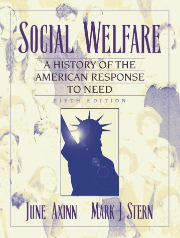 Social Welfare A History of the American Response to Need 5th 2001 edition cover