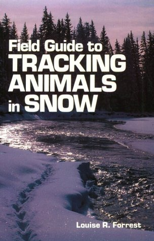 Field Guide to Tracking Animals in Snow  N/A edition cover