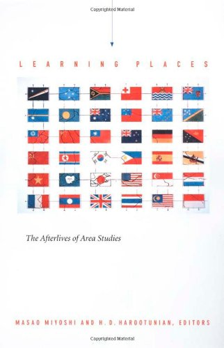 Learning Places The Afterlives of Area Studies  2002 9780822328407 Front Cover
