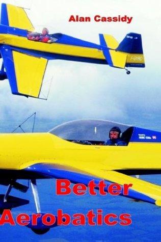 Better Aerobatics   2003 9780954481407 Front Cover