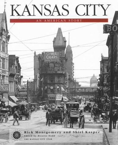Kansas City : An American Story 1st edition cover