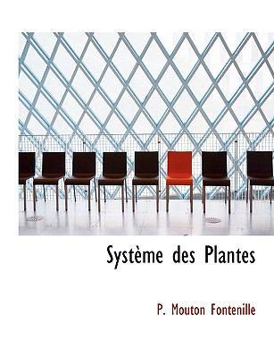 Système des Plantes N/A 9781113601407 Front Cover
