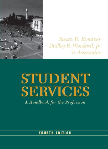 Student Services A Handbook for the Profession 4th 2003 9781118002407 Front Cover
