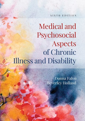 Medical and Psychosocial Aspects of Chronic Illness and Disability  6th 2018 (Revised) 9781284105407 Front Cover