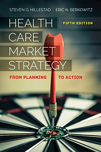 Health Care Market Strategy: From Planning to Action  2018 9781284150407 Front Cover