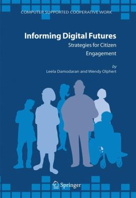 Informing Digital Futures Strategies for Citizen Engagement  2006 9781402046407 Front Cover