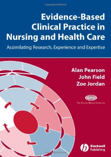 Evidence-Based Clinical Practice in Nursing and Health Care Assimilating Research, Experience and Expertise  2007 9781405157407 Front Cover