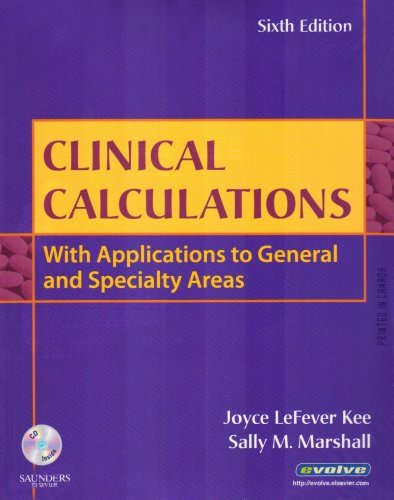 Clinical Calculations With Applications to General and Specialty Areas 6th 2008 edition cover