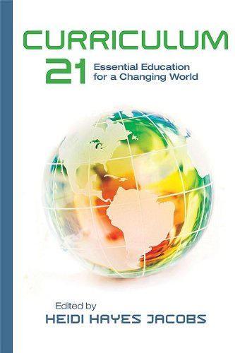Curriculum 21 Essential Education for a Changing World  2010 edition cover