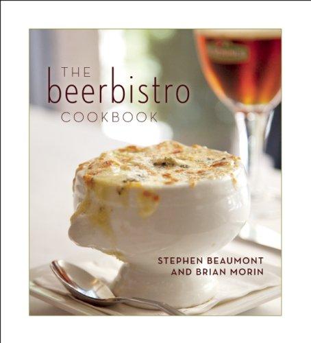Beerbistro Cookbook  2009 9781554701407 Front Cover