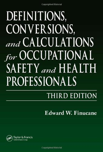 Definitions, Conversions, and Calculations for Occupational Safety and Health Professionals  3rd 2006 (Revised) edition cover