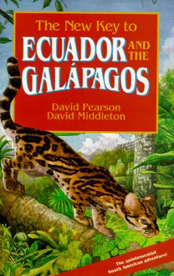New Key to Ecuador and the Galapagos 1st 9781569750407 Front Cover