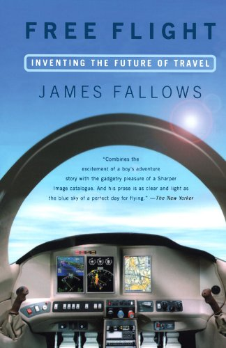 Free Flight Inventing the Future of Travel  2002 (Reprint) edition cover