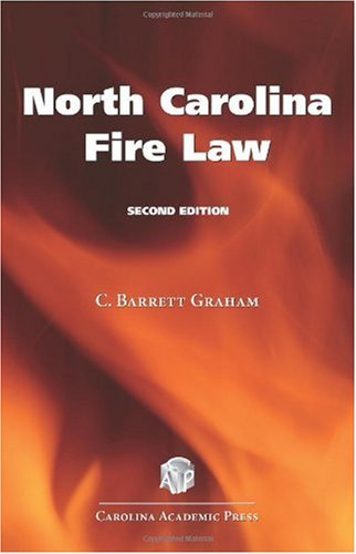 North Carolina Fire Law  2nd 2010 edition cover