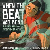 When the Beat Was Born DJ Kool Herc and the Creation of Hip Hop  2013 edition cover