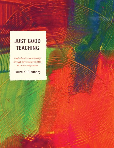 Just Good Teaching Comprehensive Musicianship Through Performance in Theory and Practice  2011 edition cover