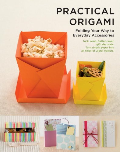 Practical Origami Folding Your Way to Everyday Accessories N/A 9781935654407 Front Cover