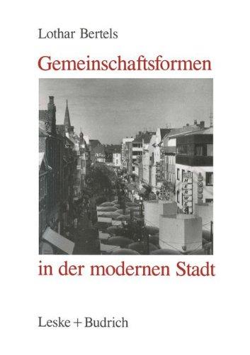 Gemeinschaftsformen in Der Modernen Stadt:   2012 9783810007407 Front Cover
