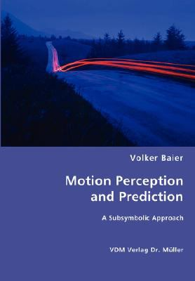 Motion Perception and Prediction N/A 9783836470407 Front Cover
