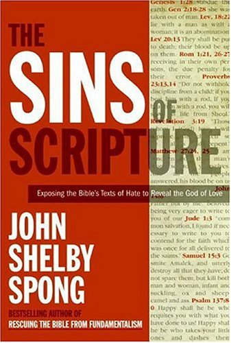 Sins of Scripture Exposing the Bible's Texts of Hate to Reveal the God of Love 4th 2005 (Revised) edition cover